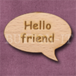 """Hello friend"" Speech Bubble 36mm x 27mm"