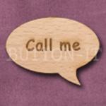 """""""Call me"""" Speech Bubble 36mm x 27mm"""
