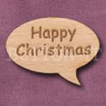 """Happy Christmas"" Speech Bubble 36mm x 27mm"