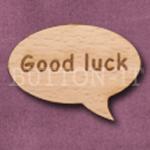 """""""Good luck"""" Speech Bubble 36mm x 27mm"""