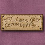 908 Let's go Caravanning 42mm x 16mm