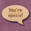 """""""You're special"""" Speech Bubble 36mm x 27mm"""