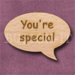 """You're special"" Speech Bubble 36mm x 27mm"