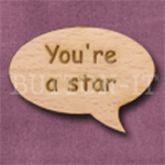 """You're a star"" Speech Bubble 36mm x 27mm"