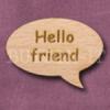 """""""Hello friend"""" Speech Bubble 36mm x 27mm"""