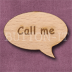 """Call me"" Speech Bubble 36mm x 27mm"