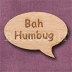 """Bah Humbug"" Speech Bubble 36mm x 27mm"