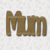 Craftwood Mum Sign