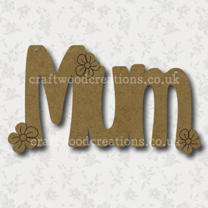Craftwood Mum and Flower Sign