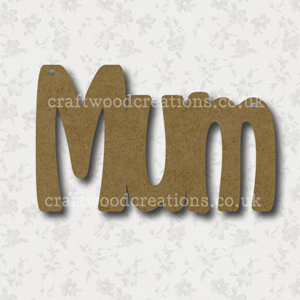 Craftwood Mum Sign