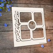 Chipboard Friends Frame