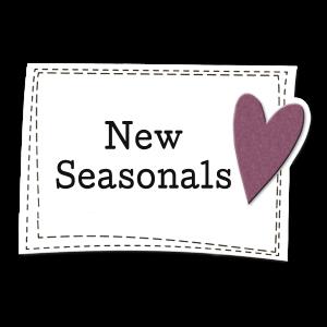 NEW Seasonals